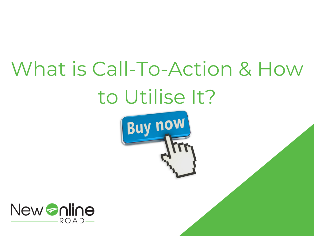 what are call to actions and why are they important | new online road